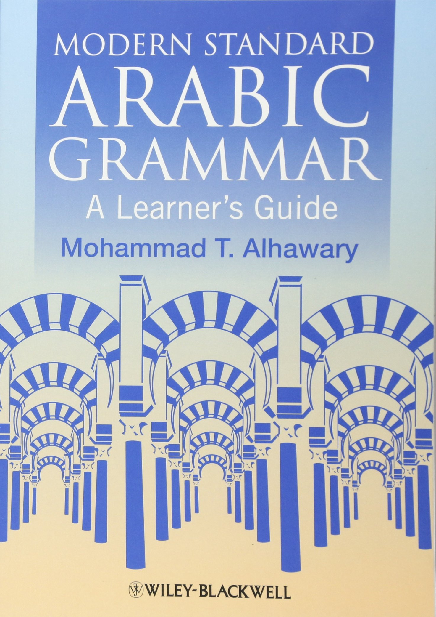Fundamentals of Arabic Grammar: Amazon co uk: Mohammed
