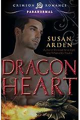 Dragon Heart (Crimson Romance) Kindle Edition