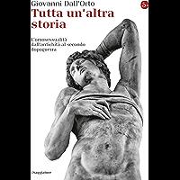 Tutta un'altra storia (La cultura Vol. 932) (Italian Edition) book cover