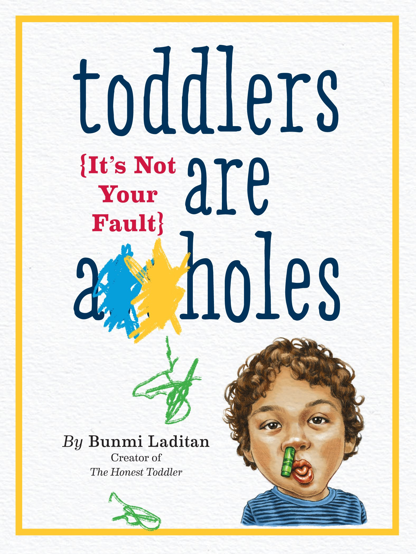 Toddlers Are holes Your Fault product image