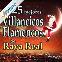 Villancicos Flamencos. Los 25 Mejores