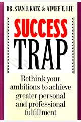 Success Trap Kindle Edition