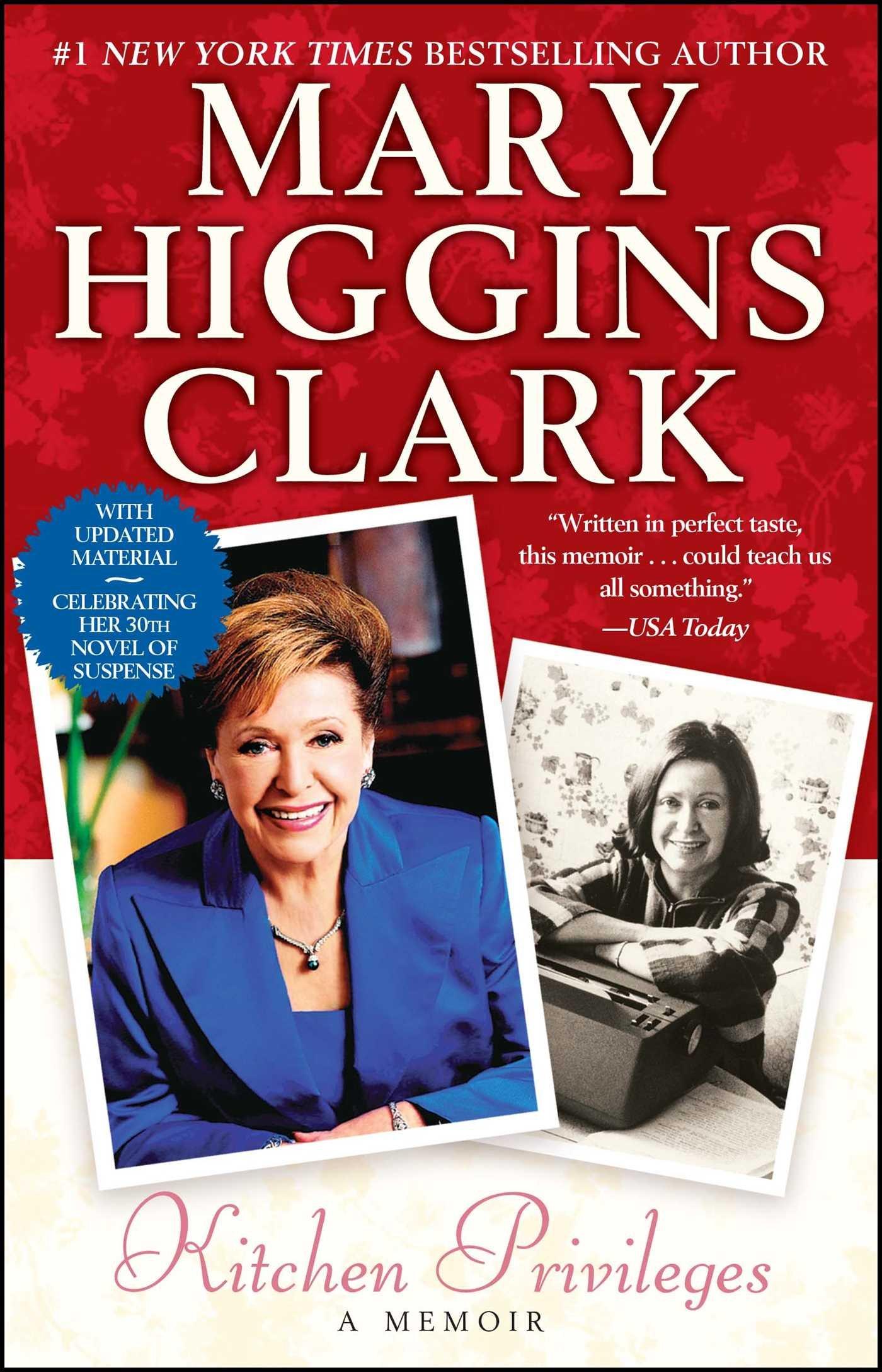 kitchen privileges a memoir mary higgins clark