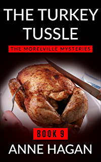 Christmas cakes and kisses kindle edition by anne hagan the turkey tussle the morelville mysteries book 9 fandeluxe Choice Image