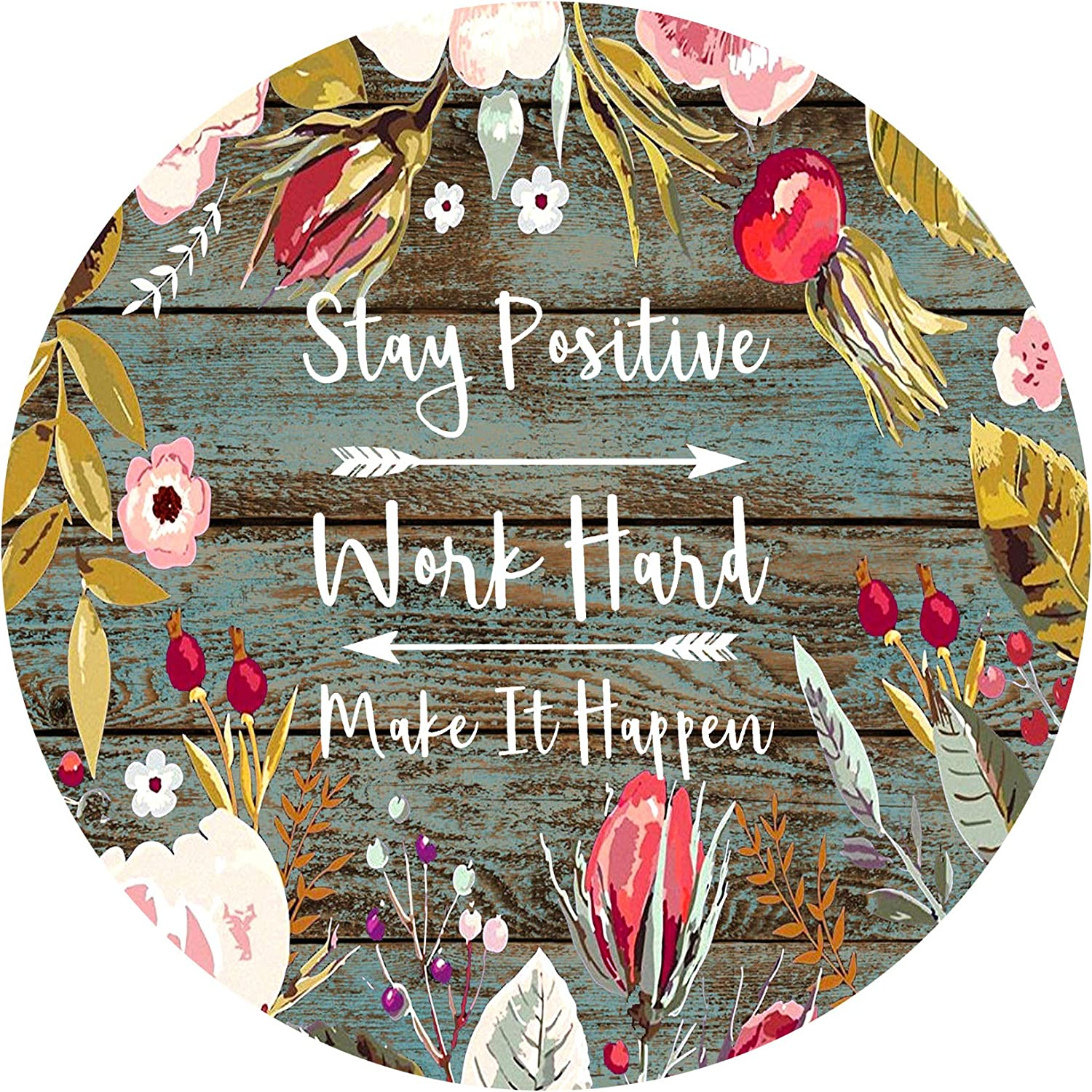 Wknoon Inspirational Quote Stay Positive Work Hard and Make It Happen Round Mouse Pad Motivational Quotes Vintage Floral Rustic Old Wood Grain Art Circular Mouse Pads Cute Mat