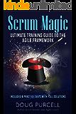 Scrum Magic: Ultimate Training Guide to the Agile Framework (Agile Magic Book 1) (English Edition)