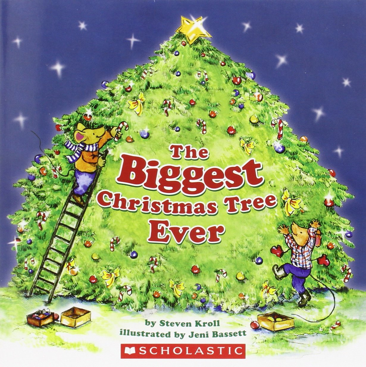 the biggest christmas tree ever steven kroll jeni bassett 9780545121194 amazoncom books - How To Decorate A Big Christmas Tree