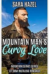 Mountain Man's Curvy Love: High Heat BBW Romance (Mountain Curves Book 1) Kindle Edition