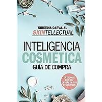Skintellectual. Inteligencia cosmética: La ciencia que hay detrás de los cosméticos (Ensayo y divulgación (Bolsillo))