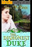 The Dishonest Duke