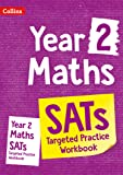 Year 2 Maths SATs Targeted Practice Workbook: For the 2019 Tests