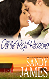 All the Right Reasons (Damaged Heroes Book 3)
