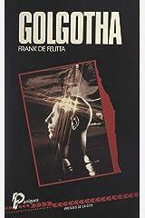 Golgotha (French Edition) Kindle Edition