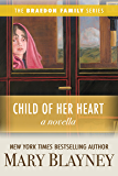 Child of Her Heart (A Novella) (The Braedon Family Series)