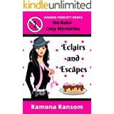 Eclairs and Escapes (No-Bake Cozy Mysteries Book 1)