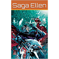 Power of invulnerable: Shape of Moon Soul (Swedish Edition)