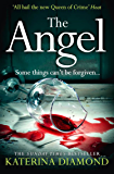 The Angel: A shocking new thriller – read if you dare! (English Edition)