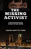 The Missing Activist: A Gripping British Political Thriller (P I Karen Andersen series)