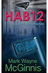 HAB 12 (Scrapyard Ship series Book 2) Kindle Edition