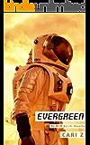 Evergreen: An M/M Sci-Fi Novella
