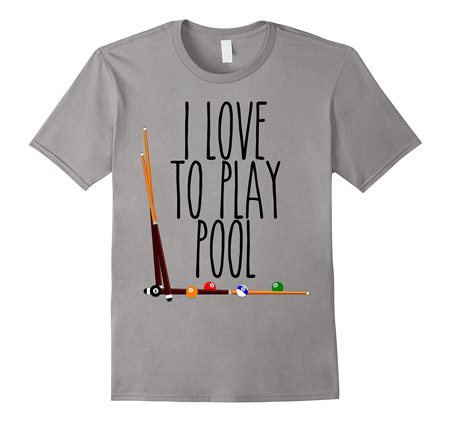 Billiards Cues Balls - I LOVE TO PLAY POOL T-Shirt-PL