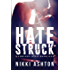 Hate Struck: (Maddison High School Book 1)