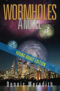 Wormholes Young Adult Edition
