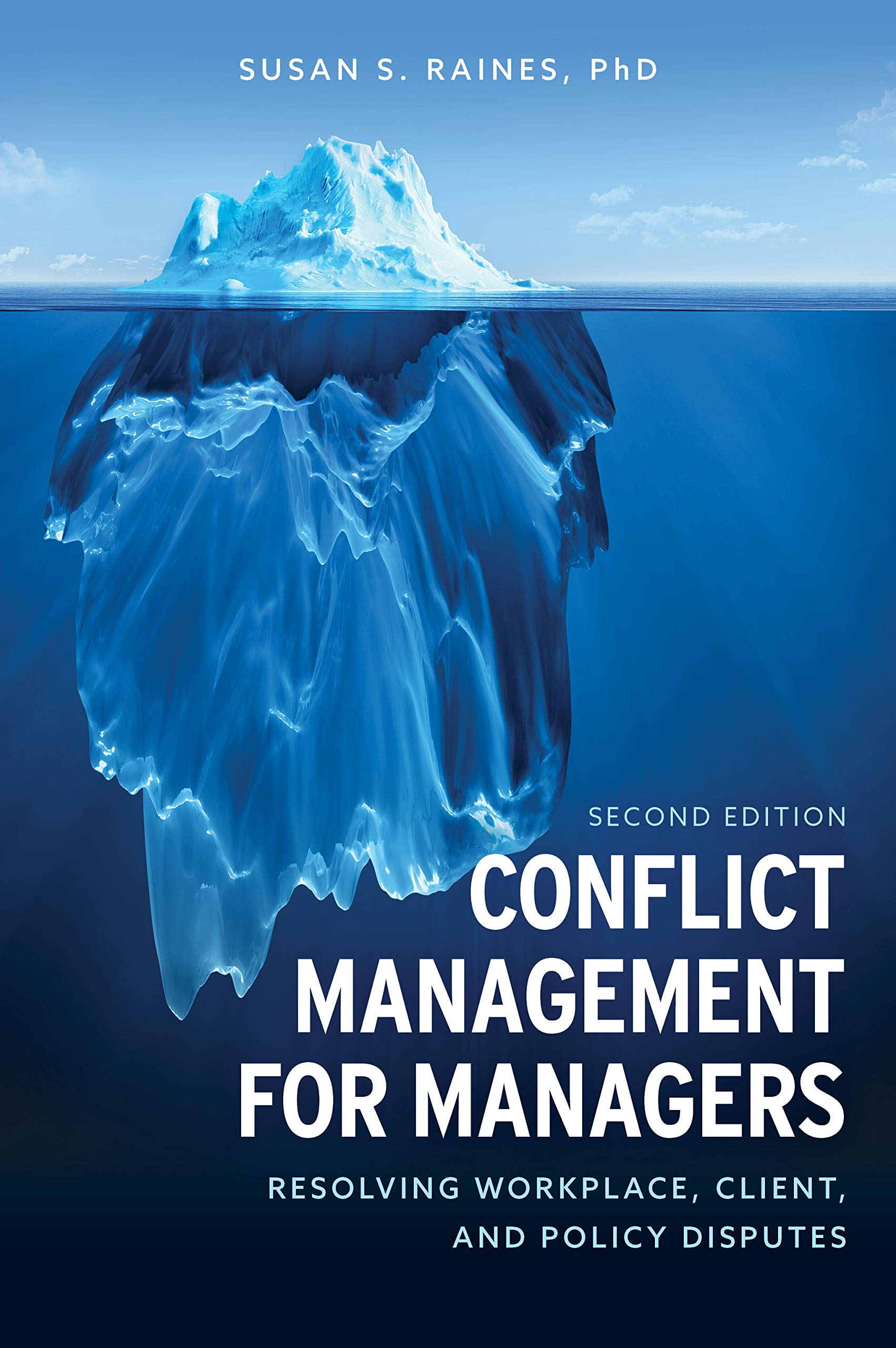 Conflict Management for Managers: Resolving Workplace, Client, and Policy Disputes by Rowman & Littlefield Publishers