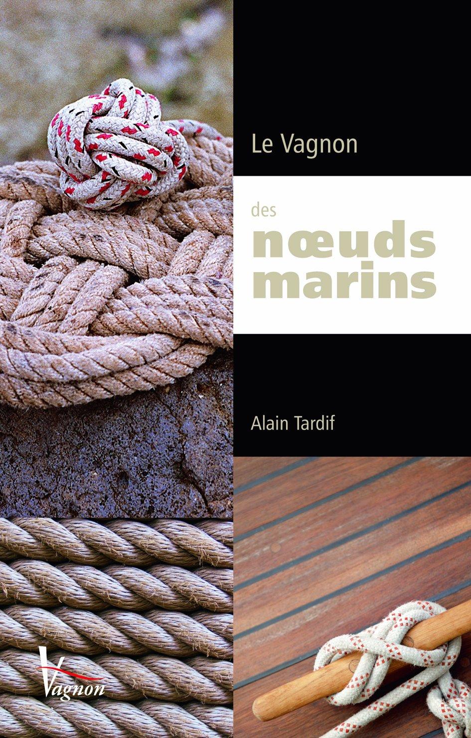Le vagnon des noeuds marins