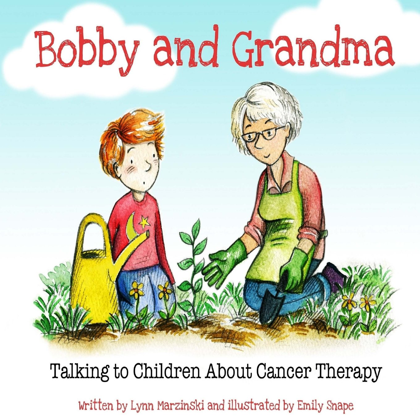Bobby and Grandma: Talking to Children About Cancer Therapy pdf