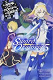 Is It Wrong to Try to Pick Up Girls in a Dungeon? On the Side: Sword Oratoria, Vol. 5 (light novel)