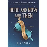 Here and Now and Then