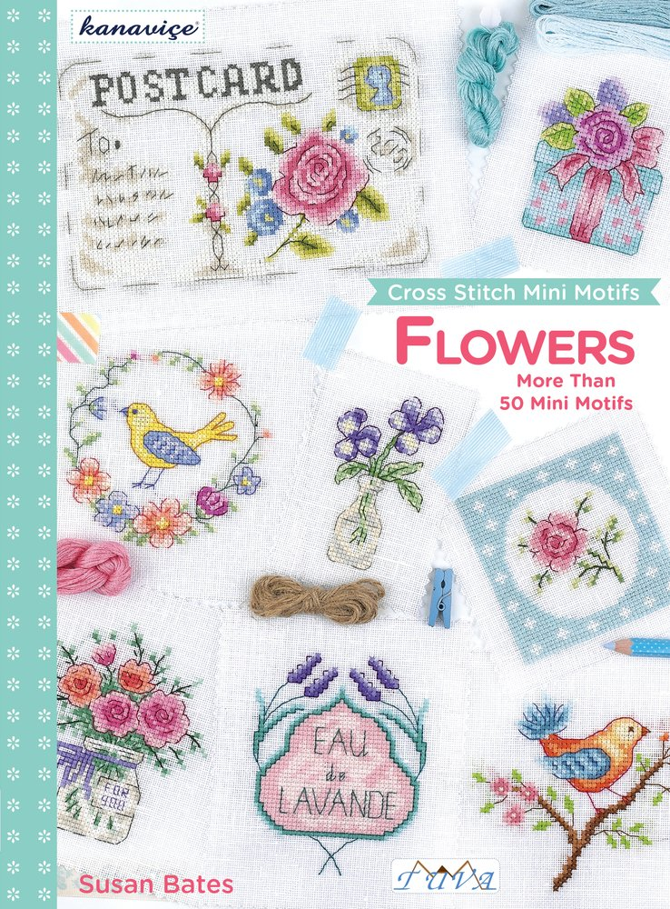 Cross Stitch Mini Motifs: Flowers: More Than 50 Mini Motifs pdf