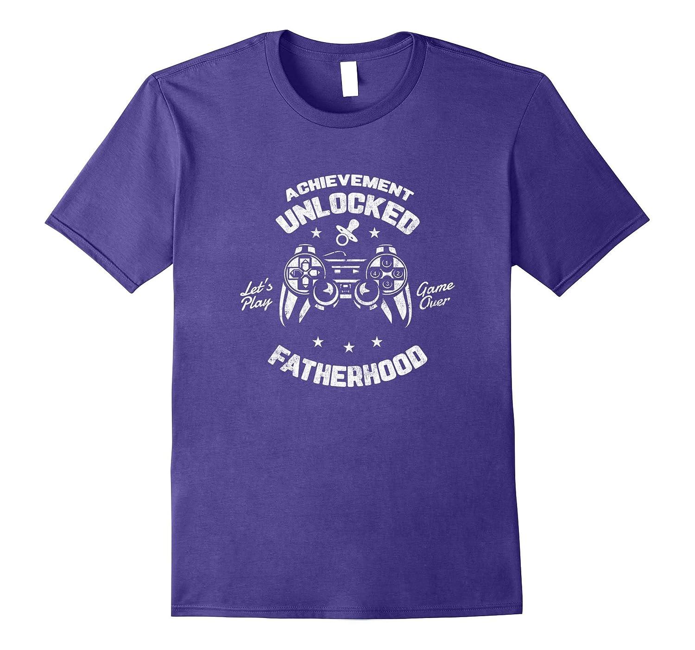 Achievement Unlocked Fatherhood - Gamer Pregnancy T-Shirt-TH