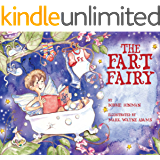 The Fart Fairy: Winner of 6 Children's Picture Book Awards: A Magical Explanation for those Embarrassing Sounds and…