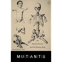 Mutants: On Genetic Variety and the Human Body
