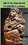Rêve du chamane et double animal (Chamanisme aztèque, maya, inca et toltèque t. 4)