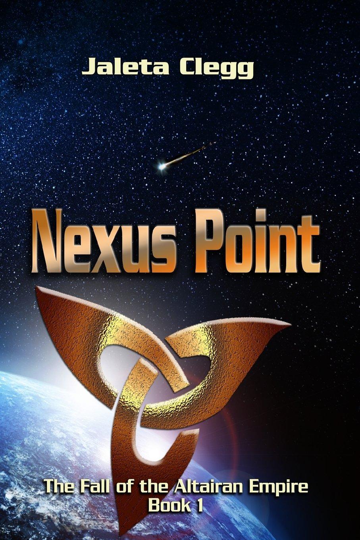 Nexus Point (The Fall of the Altairan Empire) (Volume 1) ebook