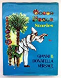 South beach stories by Gianni and Donatella Versace
