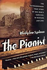 The Pianist: The Extraordinary True Story of One Man's Survival in Warsaw, 1939-1945 (Kushiel's Legacy)