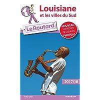 Guide du Routard Louisiane et villes du sud 2017/18