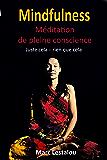 Mindfulness - méditation de pleine conscience