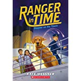 Disaster on the Titanic (Ranger in Time #9) (9)
