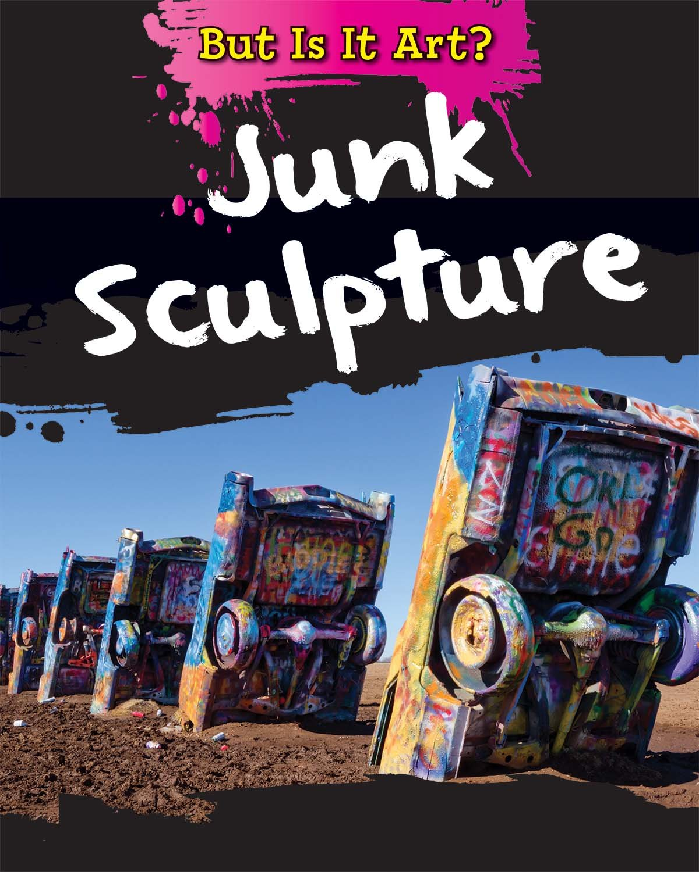 Junk Sculpture (But Is It Art?)