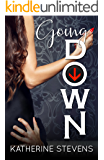 Going Down (The Elevator Series Book 1)