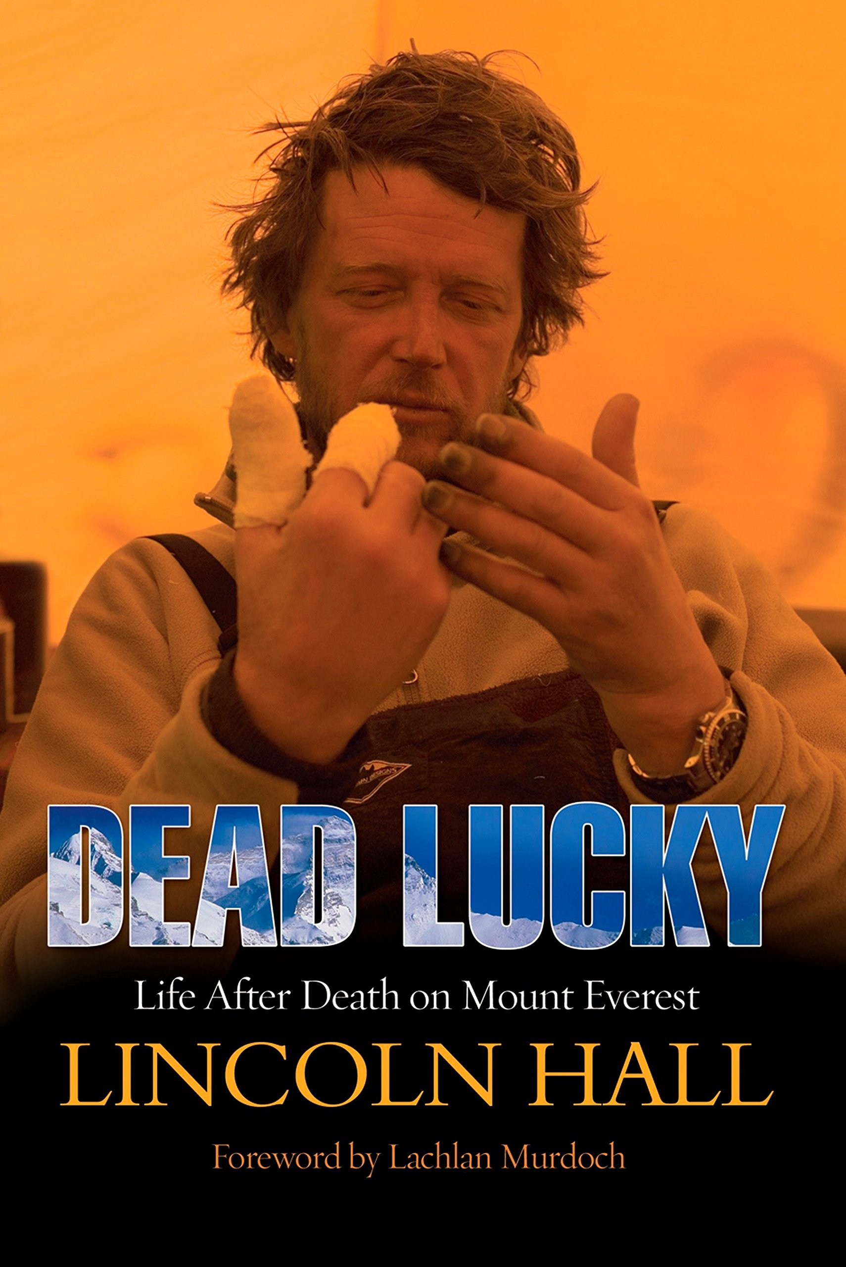 Download Dead Lucky: Life After Death on Mount Everest PDF