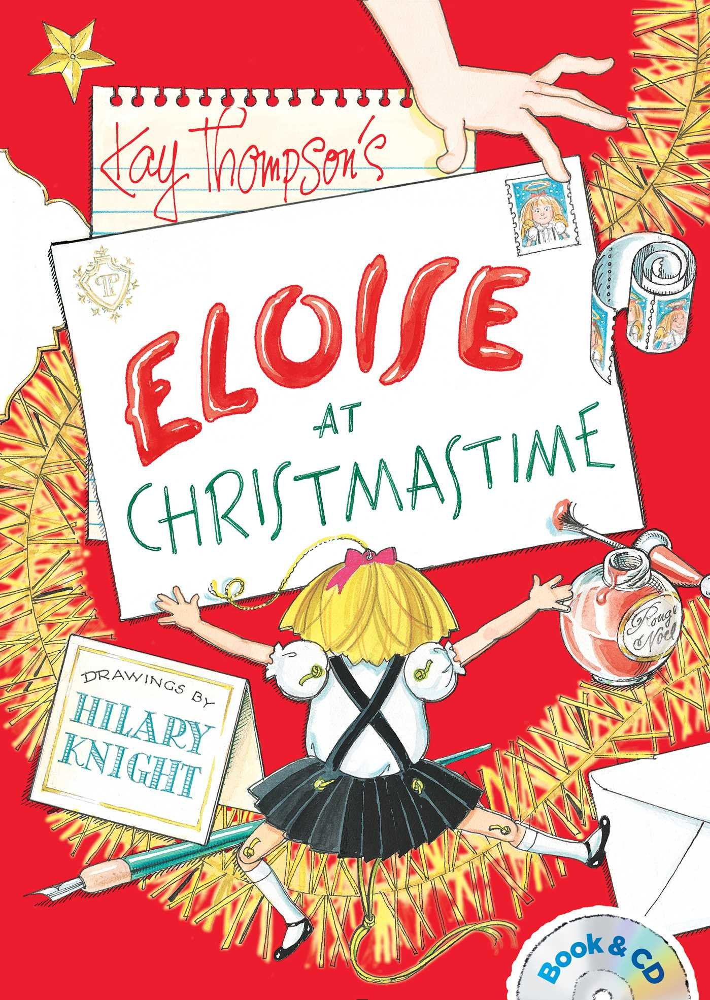 Eloise at Christmastime: Book & CD: Kay Thompson, Hilary Knight ...