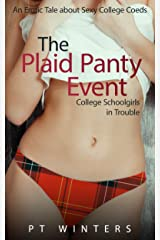 The Plaid Panty Event: College Schoolgirls in Trouble Kindle Edition