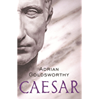 Caesar: The Life Of A Colossus (English Edition)