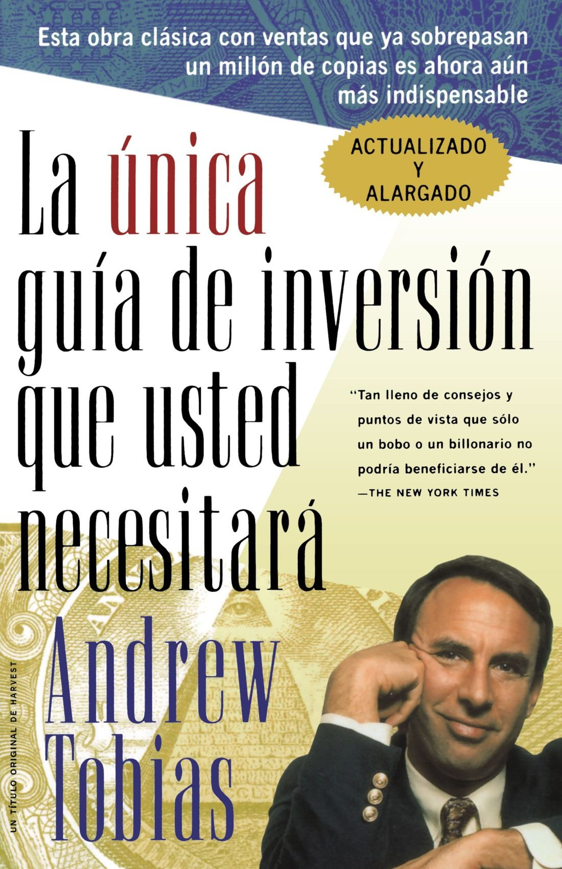 La Unica Guia de Inversion Que Usted Necesitar (The Only Investment Guide You'll Ever Need, Spanish Edition) by Mariner Books